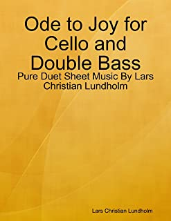 Ode to Joy for Cello and Double Bass - Pure Duet Sheet Music By Lars Christian Lundholm