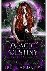The Magic of Destiny: Emerald Lakes Book Four Kindle Edition