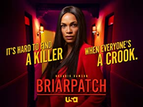 Briarpatch, Season 1