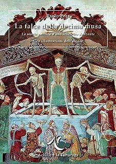 La falce della decima musa. La morte passiva d'uno scheletro danzante (Capriccio per Viola)