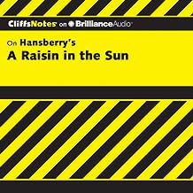 A Raisin in the Sun: CliffsNotes