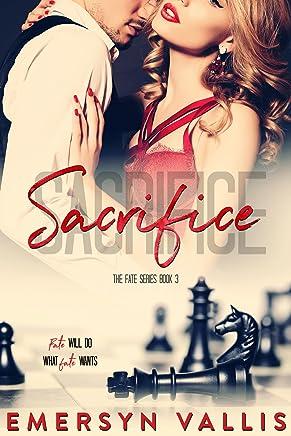 Sacrifice (The Fate Series Book 3)