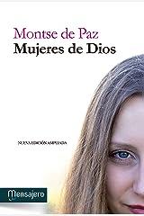 MUJERES DE DIOS (Espiritualidad) (Spanish Edition) Kindle Edition
