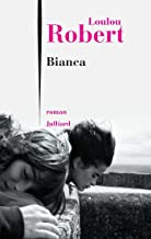 Bianca (French Edition)
