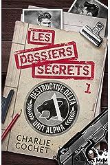 Les dossiers secrets 1: Thirds, T10.1 Format Kindle