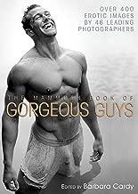 Mammoth Book of Gorgeous Guys: Erotic Photographs of Men
