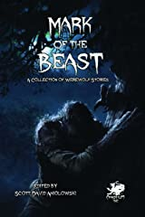Mark of the Beast: A Collection of Werewolf Stories Kindle Edition