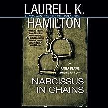 Narcissus in Chains: An Anita Blake, Vampire Hunter Novel, Book 10