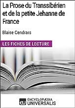 La Prose du Transsibérien et de la petite Jehanne de France de Blaise Cendrars: Les Fiches de lecture d'Universalis