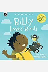 Billy Loves Birds (Nature Heroes) Hardcover