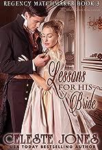 Lessons for His Bride (Regency Matchmaker Book 3)