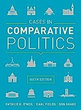 Cases in Comparative Politics (Sixth Edition) PDF