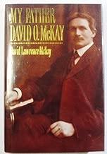 My Father David O Mckay