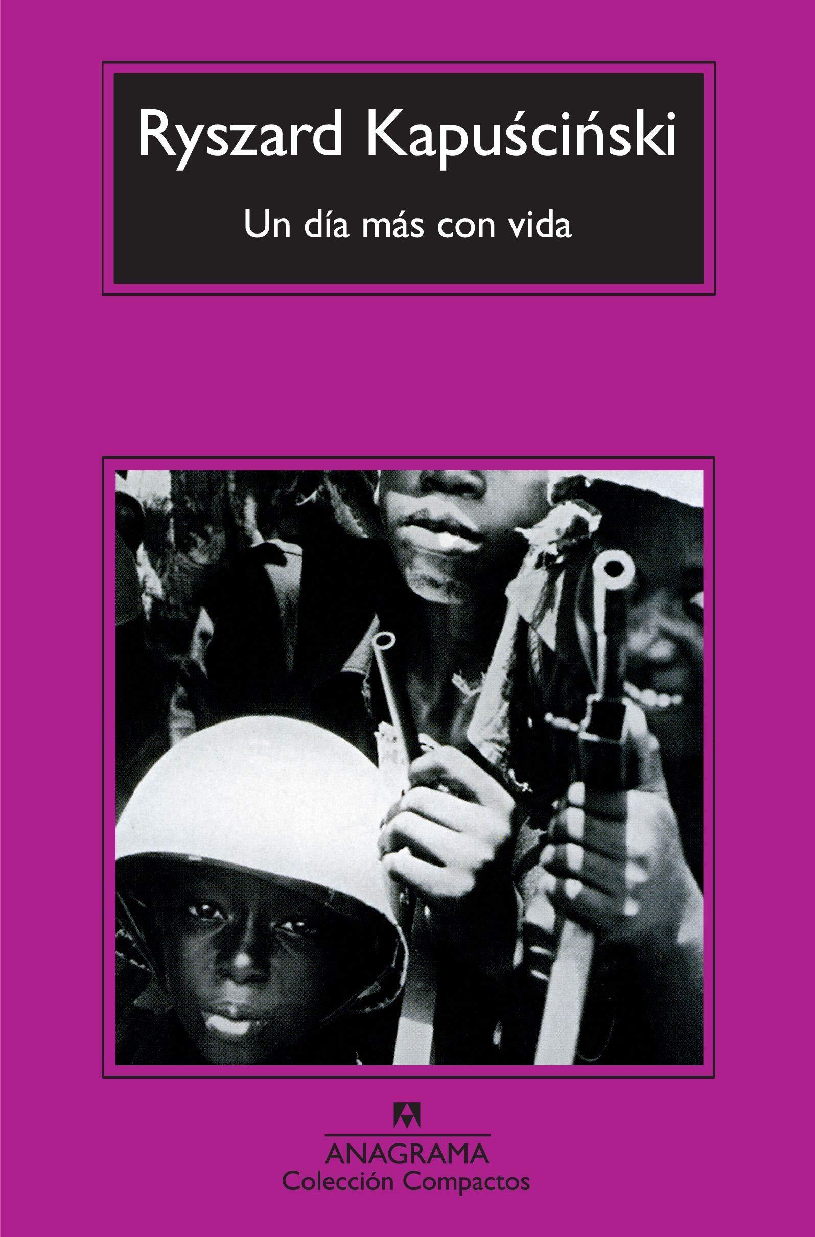 Un día más con vida (Compactos nº 528) (Spanish Edition)