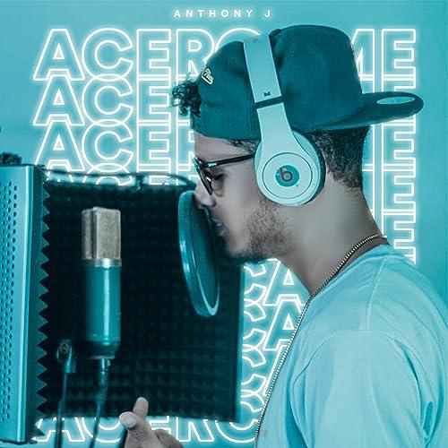 Acércame de Anthony J en Amazon Music - Amazon.es