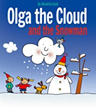 Olga the Cloud and the Snowman (English Edition)