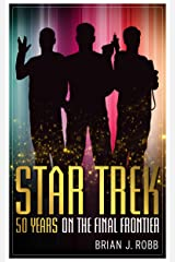 Star Trek: 50 Years on the Final Frontier (English Edition) eBook Kindle