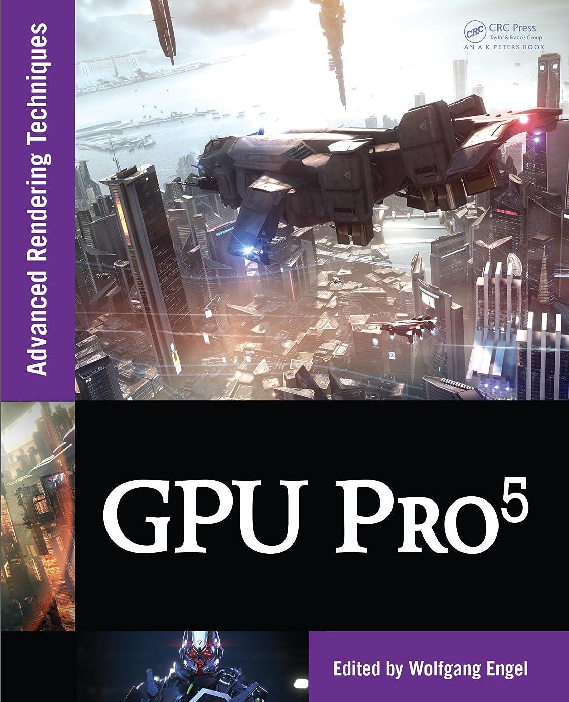 脱臼する欺く使役GPU Pro 5: Advanced Rendering Techniques (English Edition)