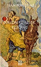 Solidaire aller … retour (French Edition)