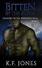 Bitten by the Alpha (Consort of the Werewolf King Book 1)