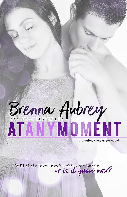 教ゲージ運動At Any Moment: A Second Chance Romance (Gaming The System Book 3) (English Edition)