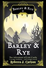 Barley and Rye: The Adventure of Lost Castle
