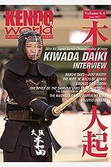 Kendo World 6.4 (Kendo World Magazine Volume 6 Book 4) Kindle Edition