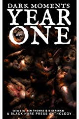 YEAR ONE (Dark Moments Book 1) Kindle Edition