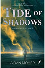 Tide of Shadows and Other Stories Kindle Edition