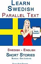 Learn Swedish - Parallel Text - Short Stories (Swedish - English) Dual Language - Bilingual