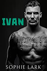 Ivan: A Dark Mafia Romance (Underworld Book 1) Kindle Edition
