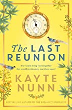 The Last Reunion: The thrilling and achingly romantic new historical novel from the international bestselling author (Engl...