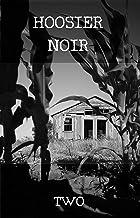 HOOSIER NOIR: TWO