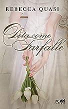 Scaricare Libri Dita come Farfalle (DriEditore) (DriEditore Historical Romance) PDF