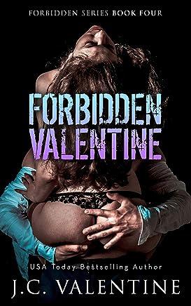 Forbidden Valentine: A BONUS Forbidden Novel (Forbidden Trilogy Book 4)