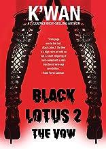 Black Lotus 2: The Vow