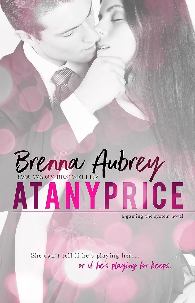 完全にポスターゲートウェイAt Any Price: A Billionaire Virgin Auction Romance (Gaming The System Book 1) (English Edition)