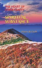 Spiritual Substance: The Heart of Christianity