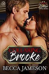 Collaring Brooke (Club Zodiac Book 3) Kindle Edition