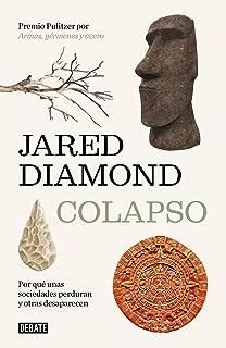 Colapso: Por qué unas sociedades perduran y otras desaparecen / Collapse: How So cieties Choose to Fail or Succeed (Spanish Edition)