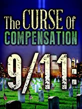 9/11: The Curse of Compensation