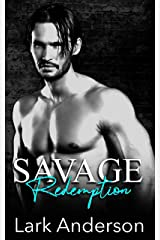 Savage Redemption: A Fake Relationship Romance (Savage in Love) Kindle Edition