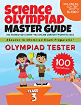 Science Olympiad Master Guide – Class 3 : 100 Worksheets with Free Online Content worth Rs 1500