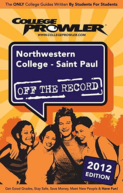 Northwestern College - Saint Paul 2012 (English Edition)
