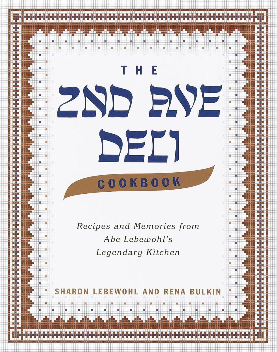 お酒バブル然としたThe Second Avenue Deli Cookbook: Recipes and Memories from Abe Lebewohl's Legendary Kitchen (English Edition)