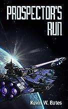 Prospector's Run (Artifact Book 1) (English Edition)
