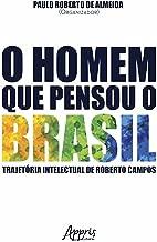 O homem que pensou o brasil (Ciências Jurídicas) (Portuguese Edition)