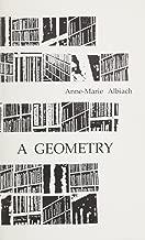 A Geometry (Serie D'Ecriture. Supplement, No. 3)