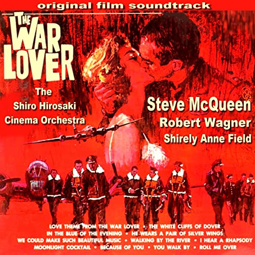 The War Lover (Original Motion Picture Soundtrack) de The ...