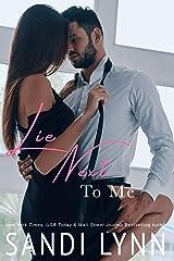 Lie Next To Me : A Billionaire Romance (A Millionaire's Love Book 1) Kindle Edition